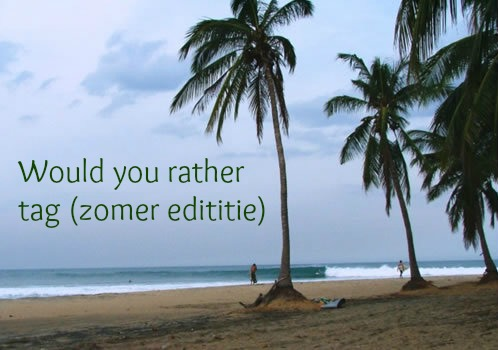 Would you rather tag zomer editie